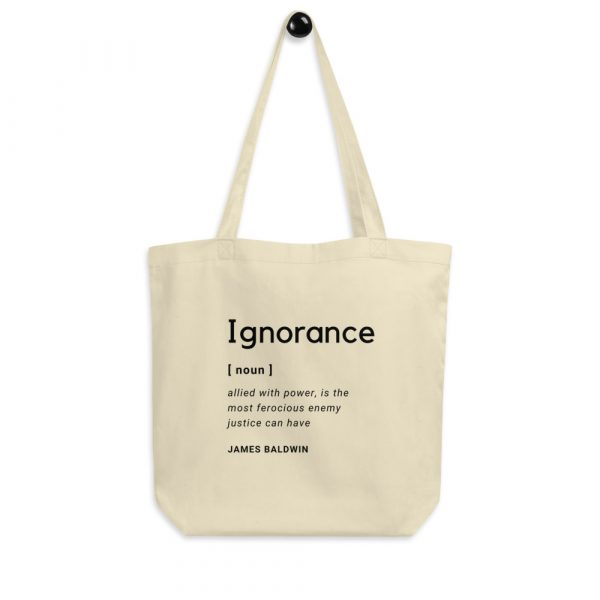 Eco Tote bag, oyster, quote by James Baldwin